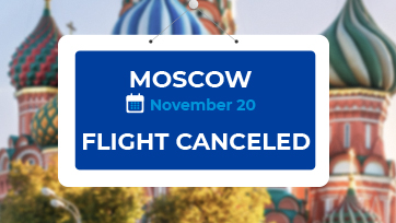 Flights to and from Moscow from November 20 – canceled